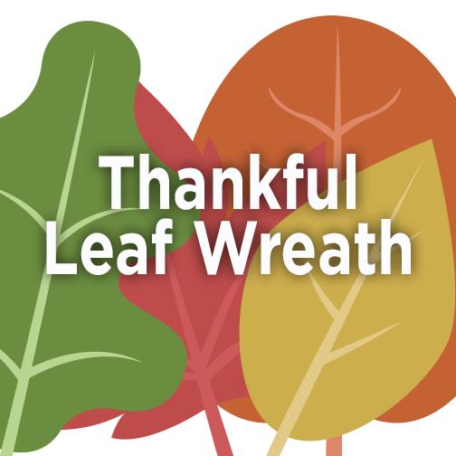 Thanksgiving Day Activity Thankful Leaf Wreath La