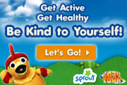 Sprout TV Be Kind to Yourself Challenge